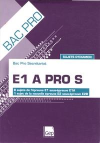 E1 A Pro S Bac pro Secrétariat - Sujets dexamen.pdf