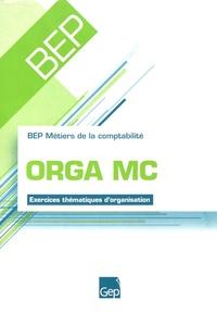 Orga MC 2004 BEP Métiers de la comptabilité - Exercices thématiques dorganisation.pdf