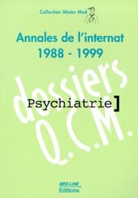 François Casasoprana et  Collectif - PSYCHIATRIE. - Annales de l'internat 1988-1999.