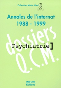PSYCHIATRIE.- Annales de l'internat 1988-1999 - François Casasoprana | Showmesound.org