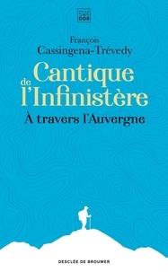 Galabria.be Cantique de l'Infinistère - A travers l'Auvergne Image