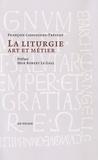 François Cassingena-Trévedy - La Liturgie - Art et Métier.