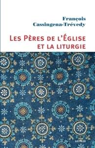 Goodtastepolice.fr Les Pères de l'Eglise et la liturgie - Un esprit, une expérience Image