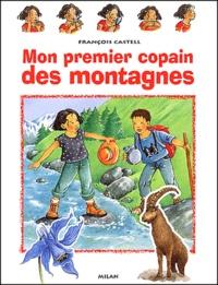 Mon premier copain des montagnes - François Castell | Showmesound.org