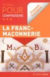 François Cavaignac - 50 fiches pour comprendre la Franc-maçonnerie.