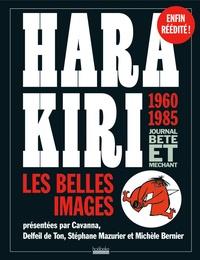 François Cavanna et  Delfeil de Ton - Hara Kiri - Les belles images.