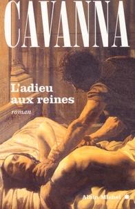 François Cavanna - L'adieu aux reines.