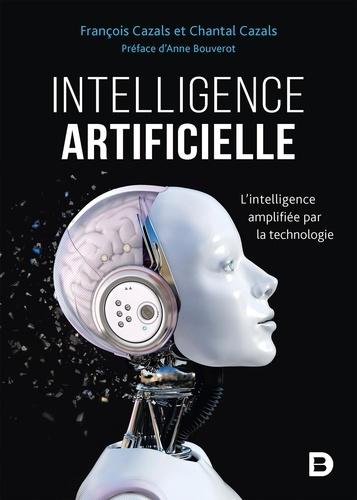 Intelligence artificielle. L'intelligence amplifiée par la technologie