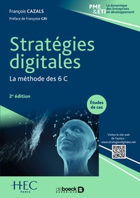 François Cazals et François Cazals - Stratégies digitales - La méthode des 6 C.