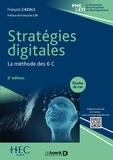 François Cazals - Stratégies digitales - La méthode des 6 C.