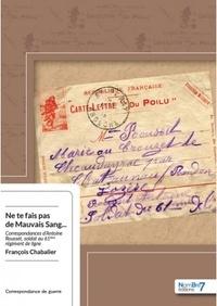 Ne te fais pas de mauvais sang... - Correspondances dAntoine Rousset, soldat au 61ème régiment de ligne.pdf