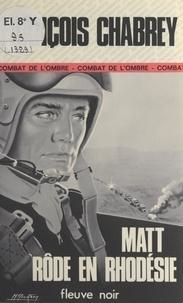 François Chabrey - Matt rôde en Rhodésie.