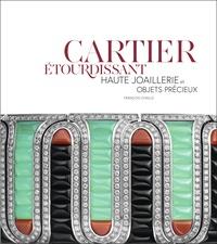 François Chaille - Cartier étourdissant - Haute joaillerie et objets précieux.