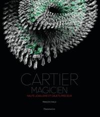 François Chaille - Cartier magicien - Haute joaillerie et objets préciaux.