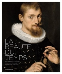 François Chaille et Dominique Fléchon - La beauté du temps.