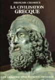François Chamoux - La Civilisation grecque - À l'époque archaïque et classique.