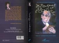 François-Charles Gaudard et  Collectif - Joë Bousquet et l'écriture - Actes du colloque international, Toulouse-Carcassonne, novembre 1997.
