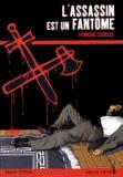 François Charles - L'assassin est un fantôme.