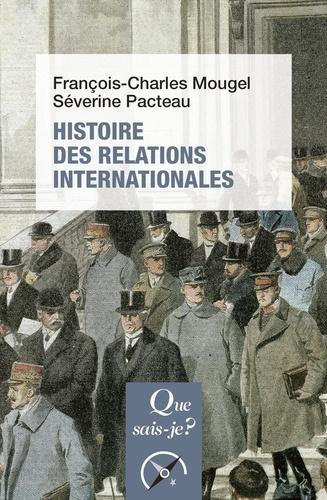 Histoire des relations internationales, de 1815 à nos jours  Edition 2018