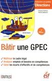 François Charleux et Patrick Debieuvre - Bâtir une GPEC.
