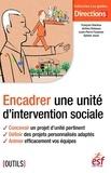 François Charleux et Jérôme Delassus - Encadrer une unité d'intervention sociale.