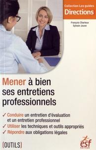 François Charleux - Mener à bien ses entretiens professionnels.