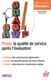 François Charleux et Sylvain Jouve - Piloter la qualité de service et réussir ses évaluations.