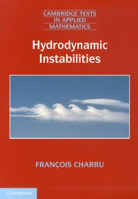 François Charru - Hydrodynamic Instabilities.