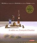 François Chartier - A table avec François Chartier - Tome 1.