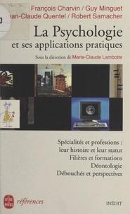 François Charvin et Guy Minguet - La psychologie et ses applications pratiques.