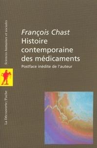 François Chast - POCHES SCIENCES  : Histoire contemporaine des médicaments.