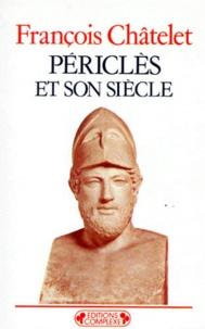 François Chatelet - Périclès et son siècle.