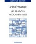 François Chefdeville et  Collectif - HOMEOPATHIE. - Les relations médicamenteuses.