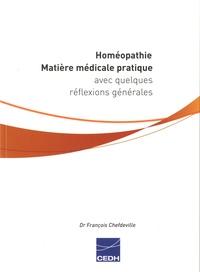 François Chefdeville - Homéopathie - Matière médicale pratique avec quelques réflexions générales.