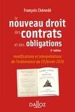 François Chénedé - Le nouveau droit des contrats et des obligations.
