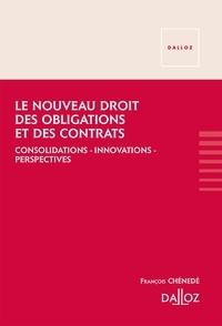 Le nouveau droit des obligations et des contrats - Consolidations, innovations, perspectives.pdf