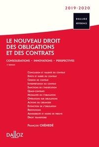 François Chénedé - Le nouveau droit des obligations et des contrats - Consolidations, innovations, perspectives.