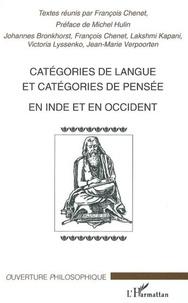 François Chenet - Catégories de langue et catégories de pensée en Inde et en Occident.