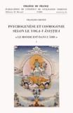 """François Chenet - Psychogenèse et cosmogonie selon le yoga-vasistha - """"Le monde est dans l'âme"""" 2 volumes."""