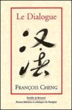 François Cheng - Le dialogue. - Une passion pour la langue française.