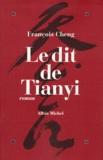 François Cheng - Le dit de Tianyi.