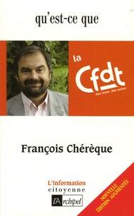 François Chérèque - Qu'est-ce que la CFDT ?.