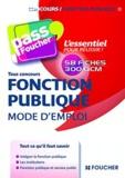 François Chevalier et Anne-Sophie Hardy-Dournes - Fonction publique, mode d'emploi - Concours Fonction Publique.