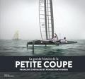 François Chevalier et  Fondation Hydros - La grande histoire de la Petite Coupe.