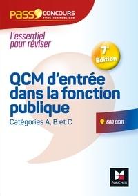 François Chevalier et Thierry Marquetty - Pass'Concours - QCM d'entrée dans la fonction publique - 7e édition  - Révision et entrainement.