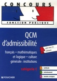 François Chevalier et Thierry Marquetty - QCM d'admissibilité - Catégorie C.
