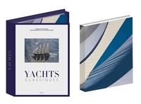 François Chevalier et Gilles Martin-Raget - Yachts classiques - Avec une photographie imprimée grand format.