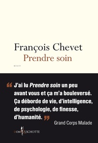 François Chevet - Prendre soin.