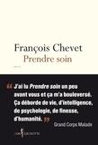 François Chevet et Fabien Marsaud - Prendre soin.