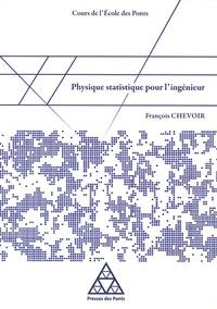 Physique statistique pour l'ingénieur - François Chevoir   Showmesound.org